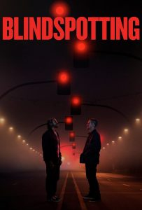 "Affiche du film ""Blindspotting"""