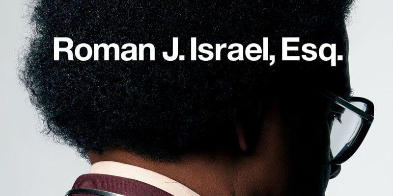 "Affiche du film ""Roman J. Israel, Esq."""