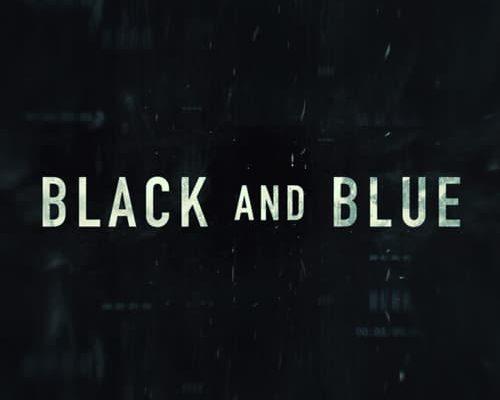 """Affiche du film """"Black and Blue"""""""