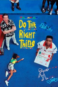 "Affiche du film ""Do the Right Thing"""