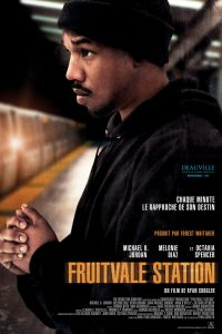 "Affiche du film ""Fruitvale Station"""