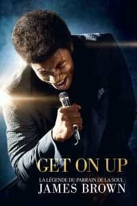 "Affiche du film ""Get on Up"""