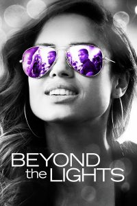 "Affiche du film ""Beyond the lights"""