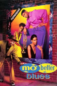 "Affiche du film ""Mo' Better Blues"""