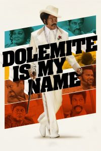 "Affiche du film ""Dolemite Is My Name"""