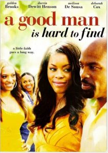 "Affiche du film ""A Good Man is Hard to find"""