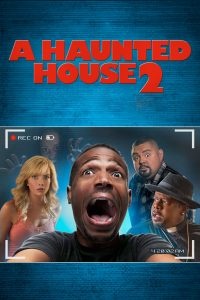 "Affiche du film ""A Haunted House 2"""