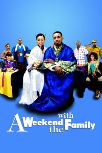 "Affiche du film ""A Weekend with the Family"""