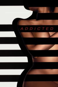 "Affiche du film ""Addicted"""