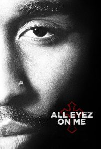 "Affiche du film ""All Eyez on Me"""