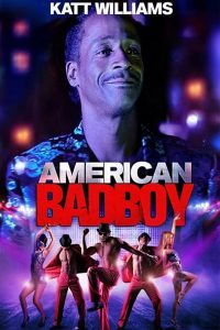 "Affiche du film ""American Bad Boy"""