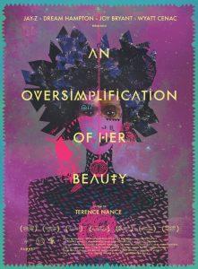 "Affiche du film ""An Oversimplification of Her Beauty"""