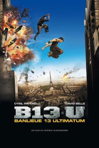 "Affiche du film ""Banlieue 13 : Ultimatum"""