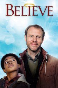 """Affiche du film """"Believe"""""""