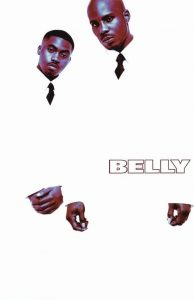 "Affiche du film ""Belly"""