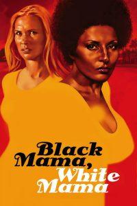 "Affiche du film ""Black Mama, White Mama"""