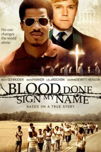 "Affiche du film ""Blood Done Sign My Name"""