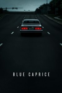"Affiche du film ""Blue Caprice"""