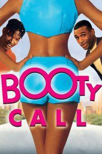 "Affiche du film ""Booty Call"""