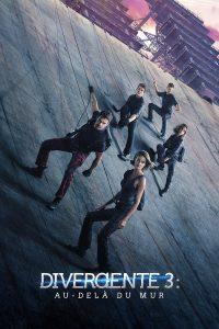 "Affiche du film ""Divergente 3 : Au-delà du mur"""
