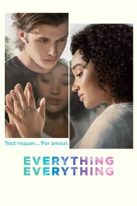 "Affiche du film ""Everything, Everything"""