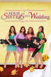 "Affiche du film ""Four Sisters and a Wedding"""