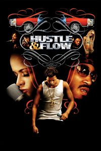 "Affiche du film ""Hustle & Flow"""