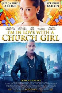 "Affiche du film ""I'm in Love with a Church Girl"""