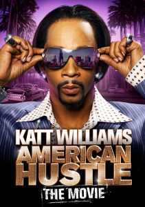 "Affiche du film ""Katt Williams: American Hustle"""