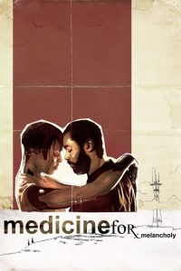 "Affiche du film ""Medicine for Melancholy"""