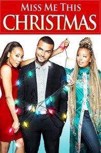 "Affiche du film ""Miss Me This Christmas"""