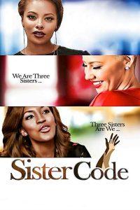 """Affiche du film """"Sister Code"""""""