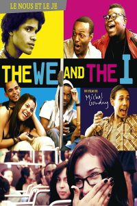 "Affiche du film ""The We and the I"""
