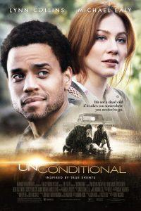 """Affiche du film """"Unconditional"""""""
