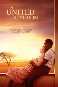 "Affiche du film ""A United Kingdom"""