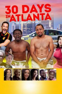 "Affiche du film ""30 Days in Atlanta"""