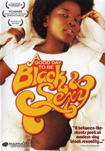 "Affiche du film ""A Good Day to Be Black & Sexy"""