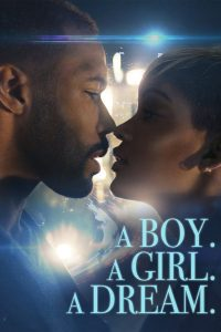 "Affiche du film ""A Boy. A Girl. A Dream"""