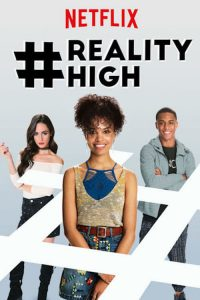 """Affiche du film """"#RealityHigh"""""""