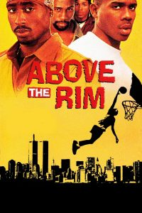 "Affiche du film ""Above the Rim"""