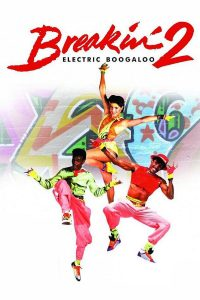 "Affiche du film ""Breakin' 2: Electric Boogaloo"""