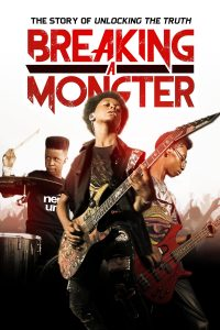 "Affiche du film ""Breaking a Monster"""