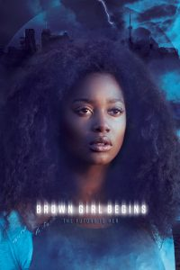 "Affiche du film ""Brown Girl Begins"""