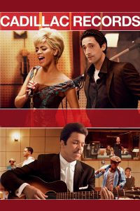 "Affiche du film ""Cadillac Records"""