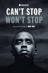 "Affiche du film ""Can't Stop, Won't Stop : A Bad Boy Story"""