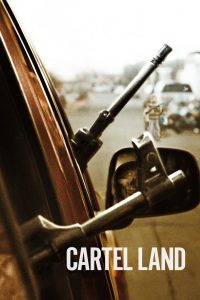 "Affiche du film ""Cartel Land"""