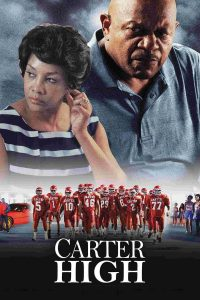 "Affiche du film ""Carter High"""