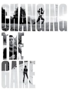 "Affiche du film ""Changing the Game"""
