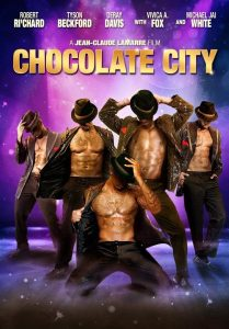 "Affiche du film ""Chocolate City"""