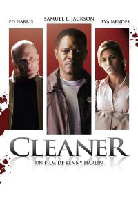 "Affiche du film ""Cleaner"""